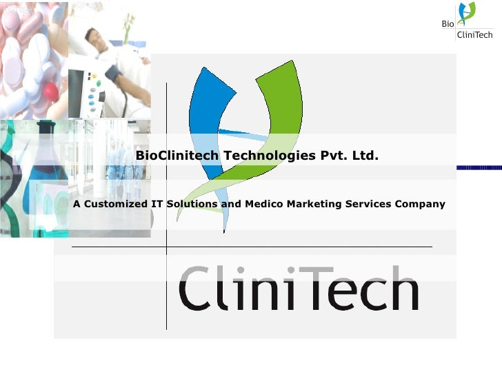 BioClinitech Technologies Pvt. Ltd. A Customized IT Solutions and Medico Marketing Services Company