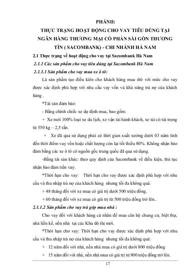 PHẦNII: THỰC TRẠNG HOẠT ĐỘNG CHO VAY TIÊU DÙNG TẠI NGÂN HÀNG THƯƠNG MẠI CỔ PHẦN SÀI GÒN THƯƠNG TÍN ( SACOMBANK) - CHI NHÁN...