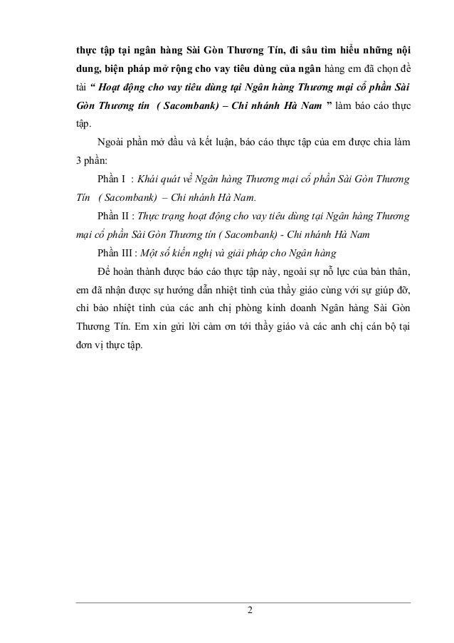 thực tập tại ngân hàng Sài Gòn Thương Tín, đi sâu tìm hiểu những nội dung, biện pháp mở rộng cho vay tiêu dùng của ngân hà...