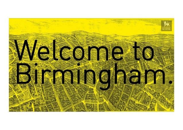 Welcome toBirmingham.