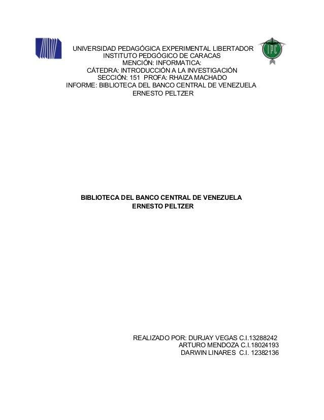 UNIVERSIDAD PEDAGÓGICA EXPERIMENTAL LIBERTADOR          INSTITUTO PEDGÓGICO DE CARACAS                MENCIÓN: INFORMATICA...