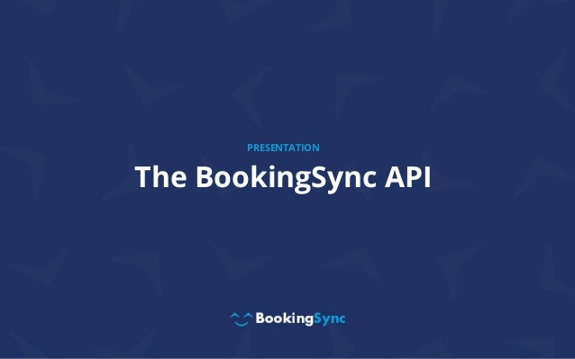 The BookingSync API PRESENTATION