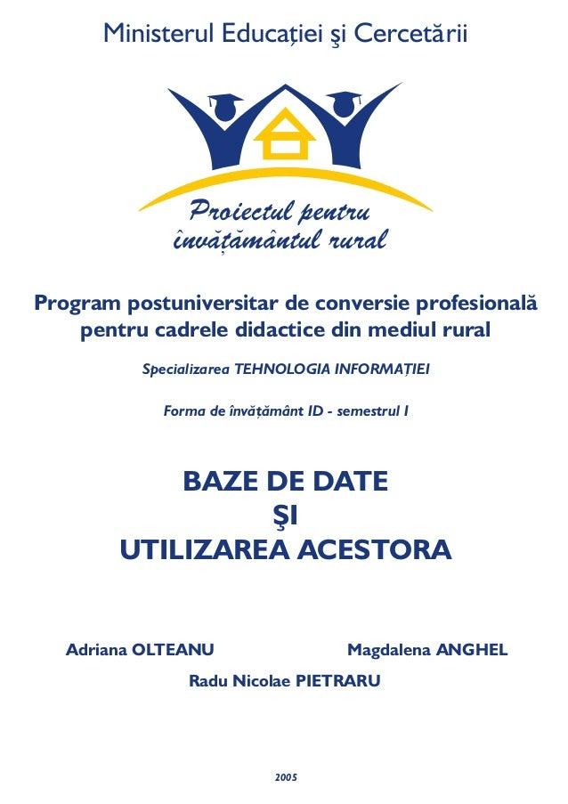 Program postuniversitar de conversie profesională    pentru cadrele didactice din mediul rural          Specializarea TEHN...