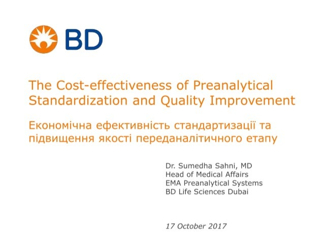 The Cost-effectiveness of Preanalytical Standardization and Quality Improvement