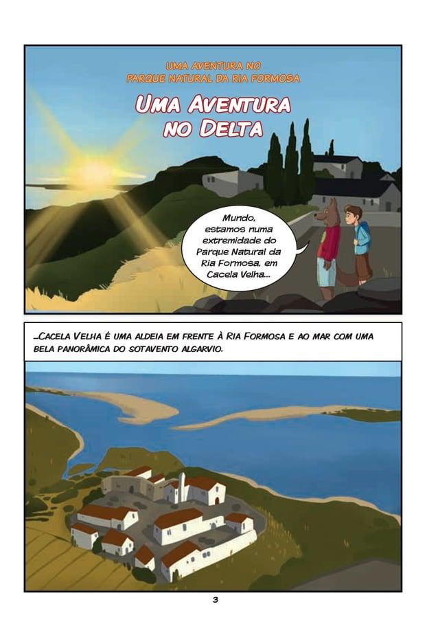 3 Uma Aventura no Delta ...Cacela Velha é uma aldeia em frente à Ria Formosa e ao mar com uma bela panorâmica do sotavento...