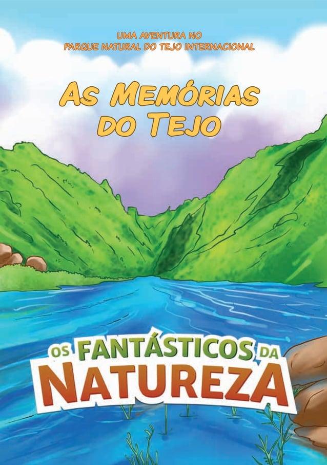 UMA AVENTURA NO PARQUE NATURAL DO TEJO INTERNACIONAL As Memórias do Tejo
