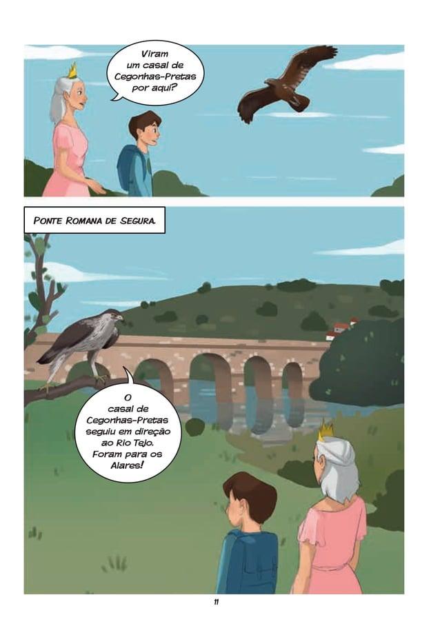 11 Ponte Romana de Segura. Viram um casal de Cegonhas-Pretas por aqui? O casal de Cegonhas-Pretas seguiu em direção ao Rio...
