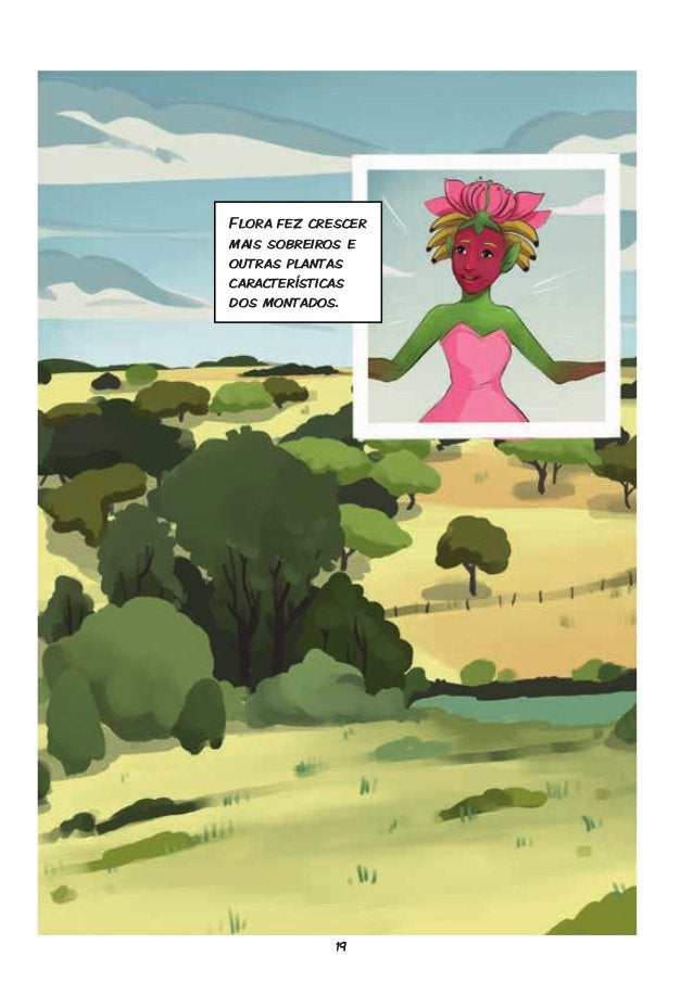 19 Flora fez crescer mais sobreiros e outras plantas características dos montados.