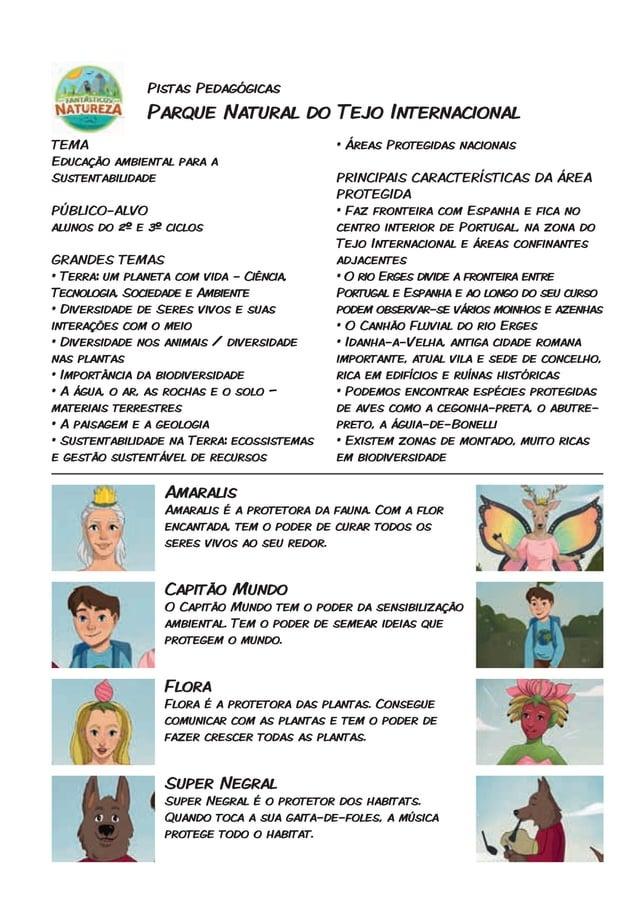 Pistas Pedagógicas Parque Natural do Tejo Internacional TEMA Educação ambiental para a Sustentabilidade PÚBLICO-ALVO aluno...