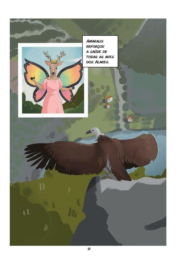21 Amaralis reforçou a saúde de todas as aves dos Alares.