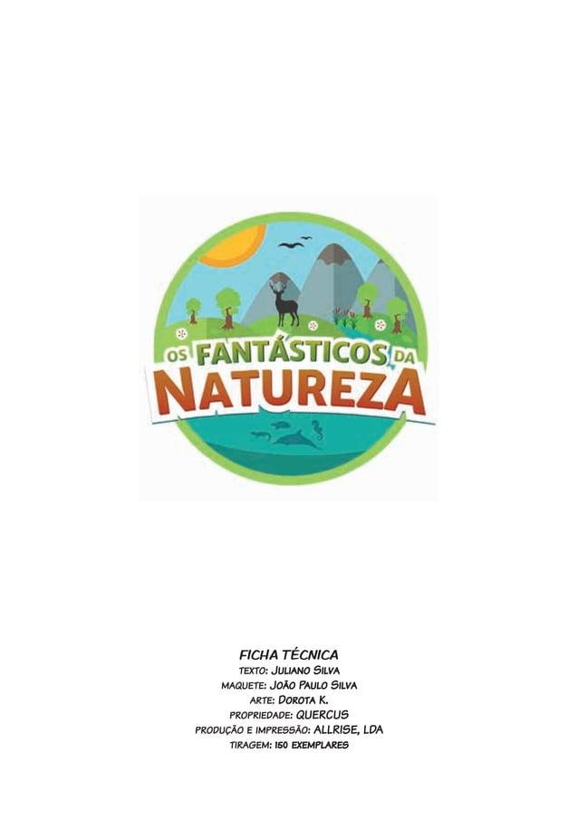 FICHA TÉCNICA texto: Juliano Silva maquete: João Paulo Silva arte: Dorota K. propriedade: QUERCUS produção e impressão: AL...