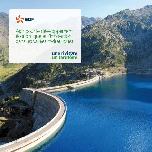 Agir pour le développement économique et l'innovation dans les vallées hydrauliques