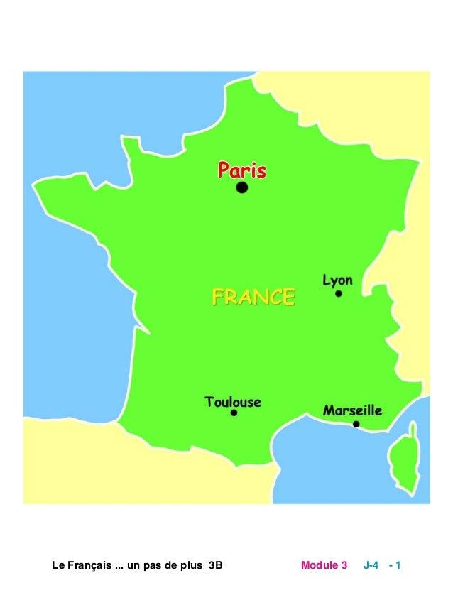 Le Français ... un pas de plus 3B Module 3 J-4 - 1