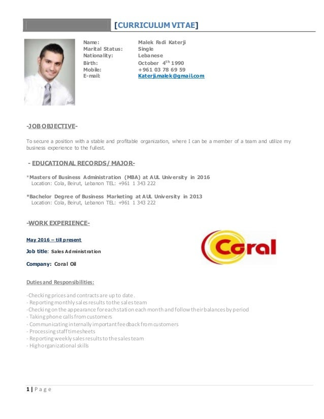 1   P a g e [CURRICULUM VITAE] Name: Malek Fadi Katerji Marital Status: Single Nationality: Lebanese Birth: October 4th 19...