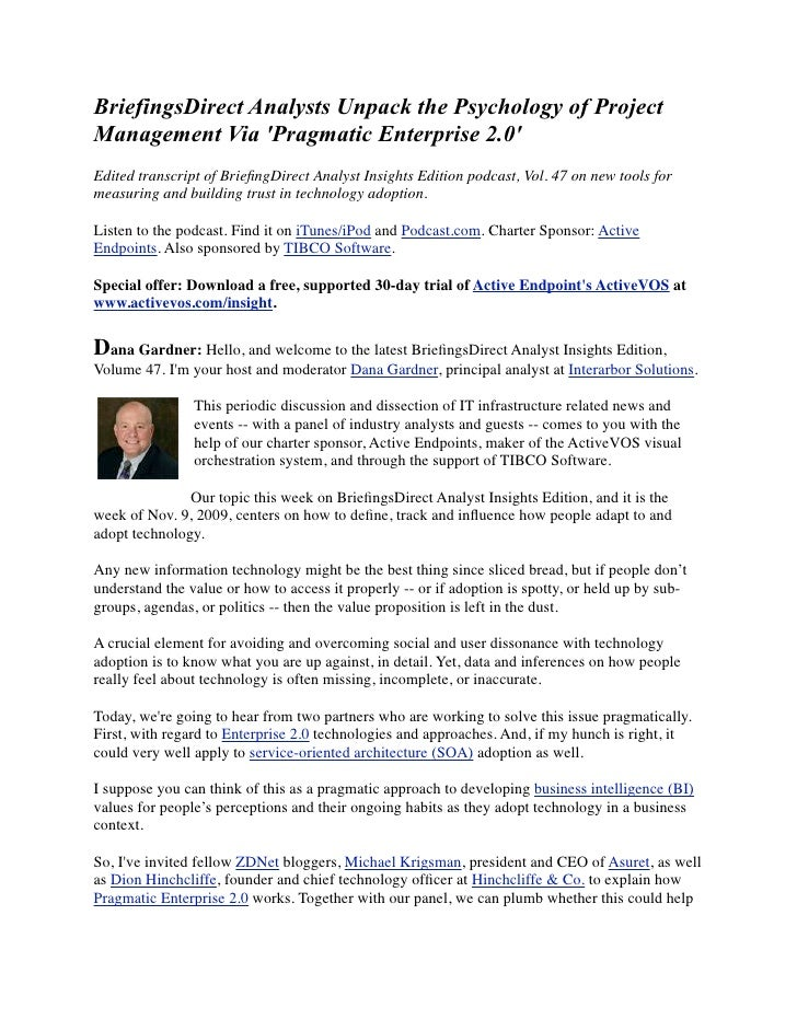 BriefingsDirect Analysts Unpack the Psychology of Project Management Via 'Pragmatic Enterprise 2.0' Edited transcript of B...