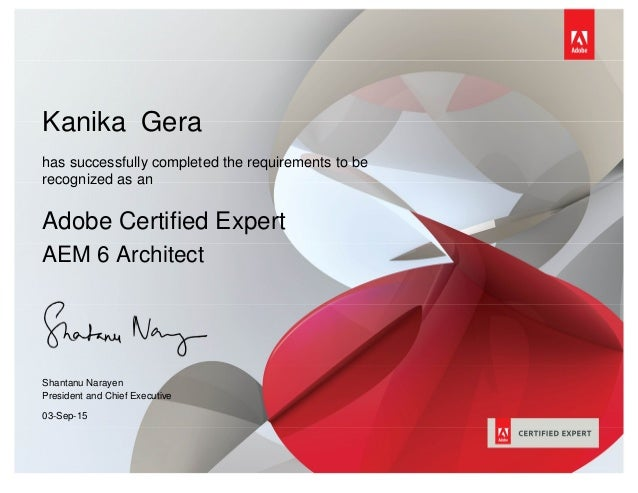 Kanika Gera has successfully completed the requirements to be recognized as an Adobe Certified Expert AEM 6 Architect Shan...