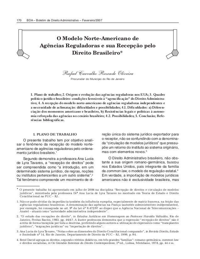 BDA – Boletim de Direito Administrativo – Fevereiro/2007170 O Modelo Norte-Americano de Agências Reguladoras e sua Recepçã...