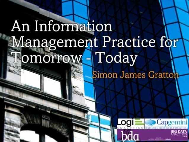 Big Data & Analytics 2013 - Information Management of Tomorrow - Today