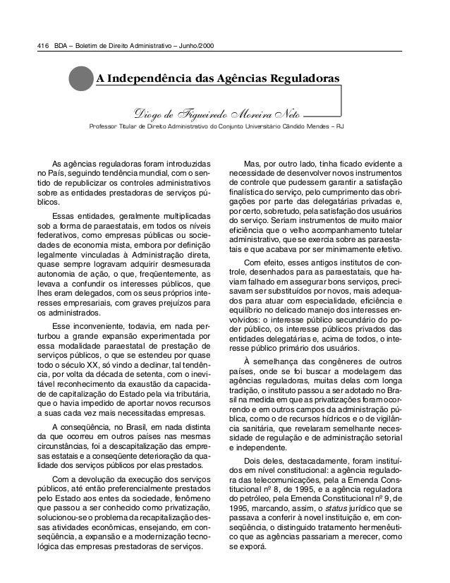 BDA – Boletim de Direito Administrativo – Junho/2000416 As agências reguladoras foram introduzidas no País, seguindo tendê...