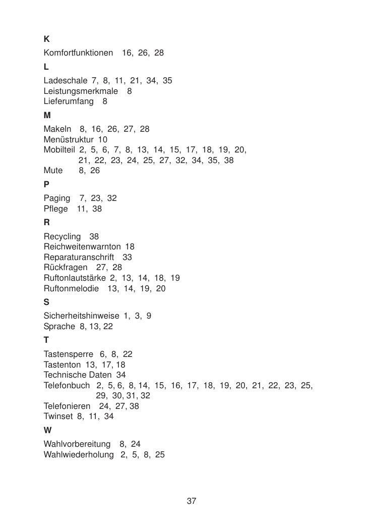 K Komfortfunktionen   16, 26, 28 L Ladeschale 7, 8, 11, 21, 34, 35 Leistungsmerkmale 8 Lieferumfang 8 M Makeln 8, 16, 26, ...