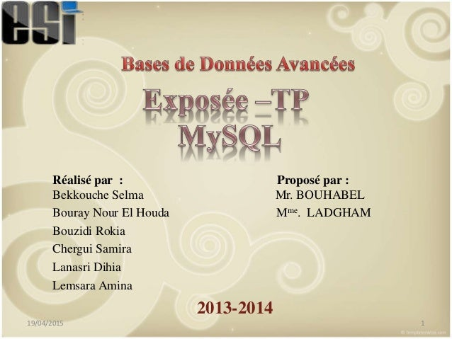 Réalisé par : Proposé par : Bekkouche Selma Mr. BOUHABEL Bouray Nour El Houda Mme. LADGHAM Bouzidi Rokia Chergui Samira La...