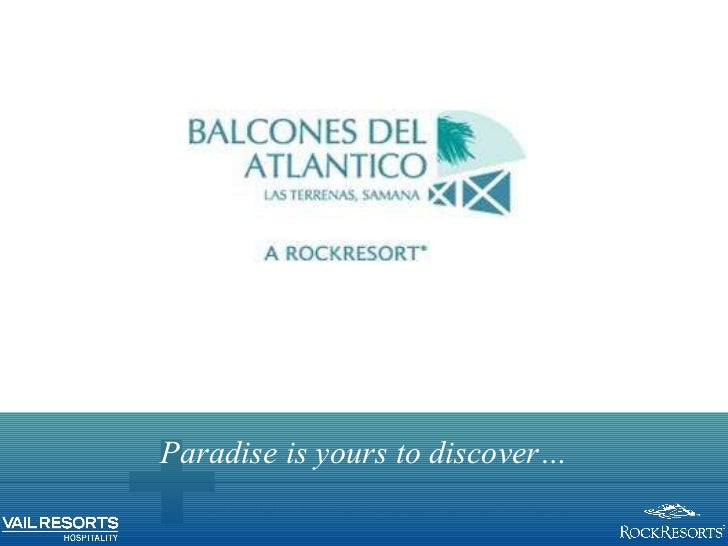 Paradise is yours to discover…