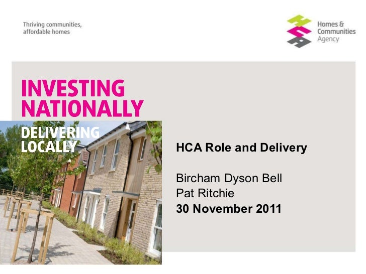 HCA Role and Delivery Bircham Dyson Bell Pat Ritchie  30 November 2011