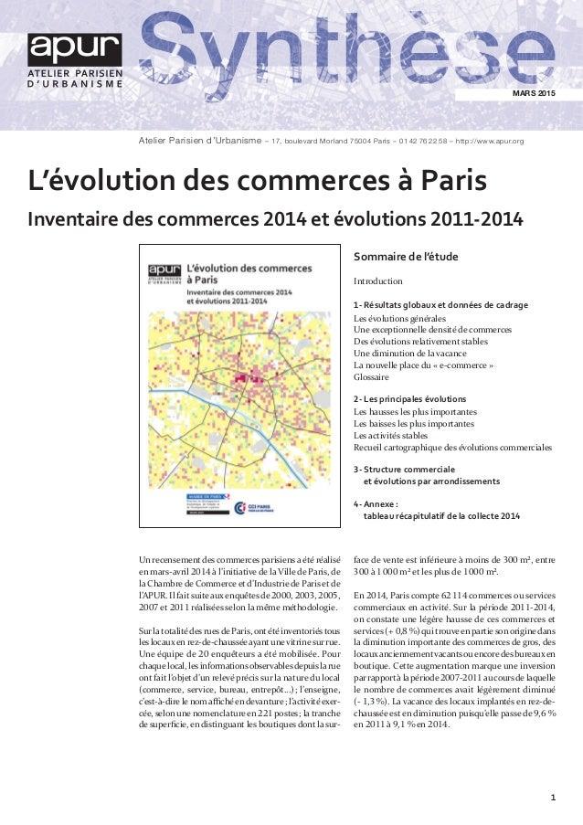 L'évolution des commerces à Paris Inventaire des commerces 2014 et évolutions 2011-2014 MARS2015 Atelier Parisien d'Urban...