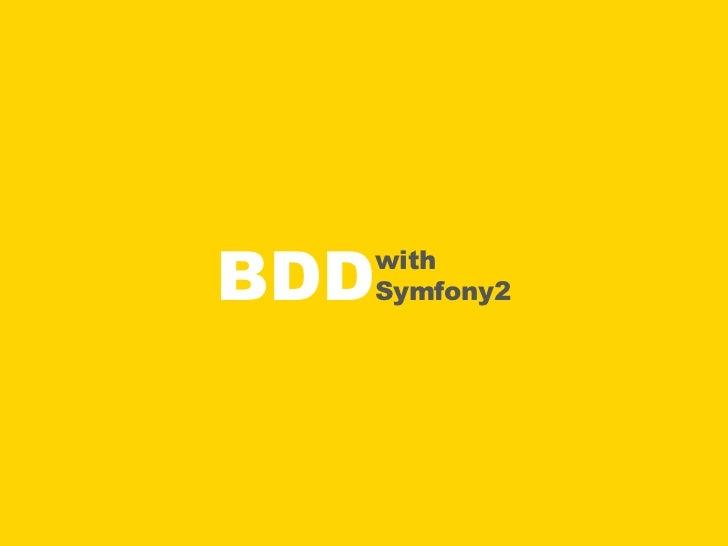 BDD  with  Symfony2
