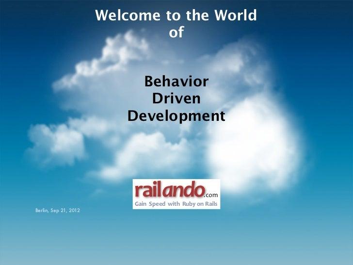 Welcome to the World                                of                            Behavior                             Dri...
