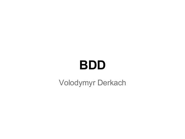 BDDVolodymyr Derkach