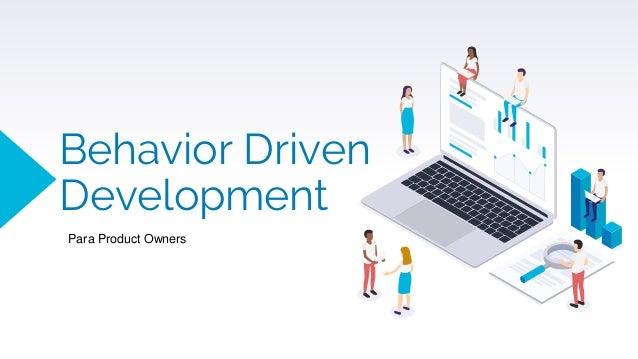 Behavior Driven Development Para Product Owners