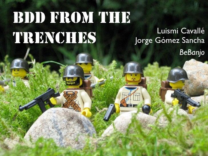 BDD FROM THE                    Luismi Cavallé TRENCHES     Jorge Gómez Sancha                             BeBanjo