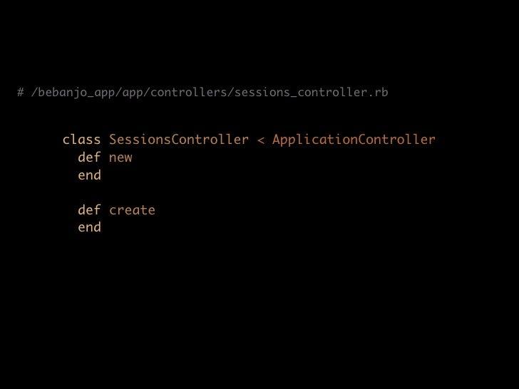 # /bebanjo_app/app/controllers/sessions_controller.rb         class SessionsController < ApplicationController         def...