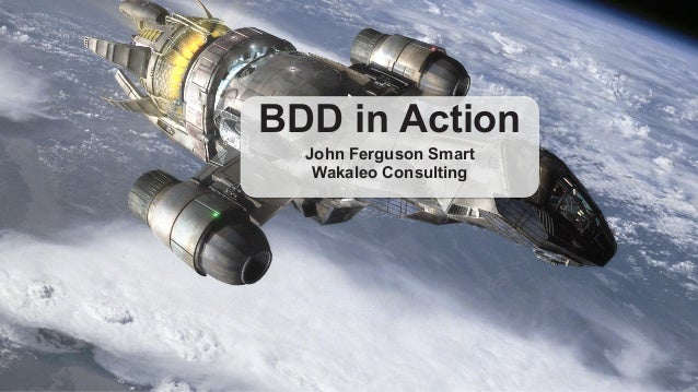 Demo BDD in Action  John Ferguson Smart  Wakaleo Consulting