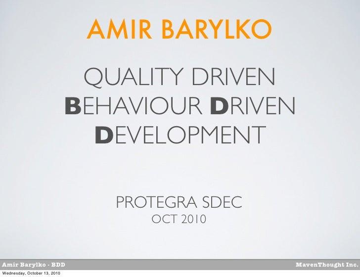 AMIR BARYLKO                               QUALITY DRIVEN                              BEHAVIOUR DRIVEN                   ...