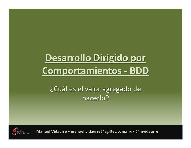 Manuel  Vidaurre    manuel.vidaurre@agiltec.com.mx    @mvidaurre