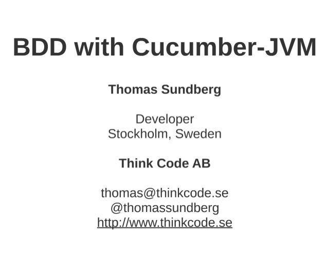 BDD with Cucumber-JVM - Nordic Testing Days 2016