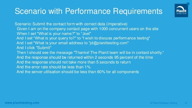 www.planittesting.com Scenario: Submit the contact form with correct data (imperative) Given I am on the company contact p...