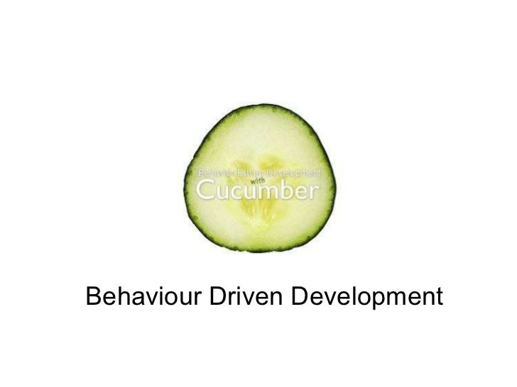 Behaviour Driven Development