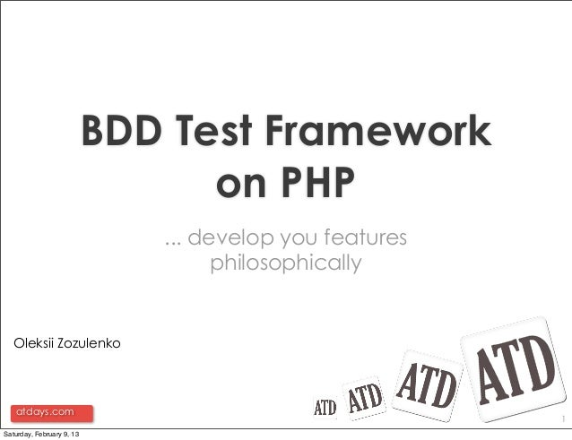 BDD Test Framework                                 on PHP                              ... develop you features           ...