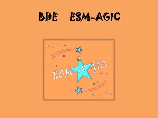BDE  ESM-AGIC