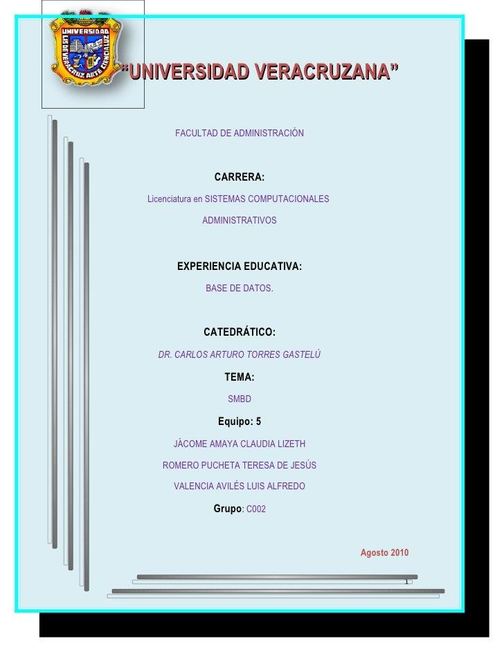 """""""UNIVERSIDAD VERACRUZANA""""          FACULTAD DE ADMINISTRACIÓN                    CARRERA:   Licenciatura en SISTEMAS COMPU..."""