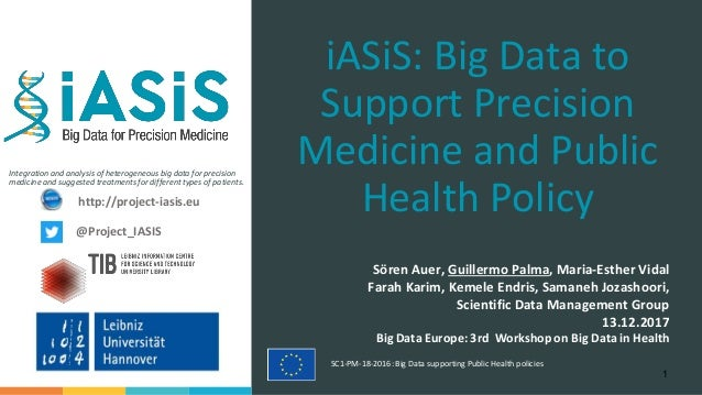 Integration and analysis of heterogeneous big data for precision medicine and suggested treatments for different types of ...