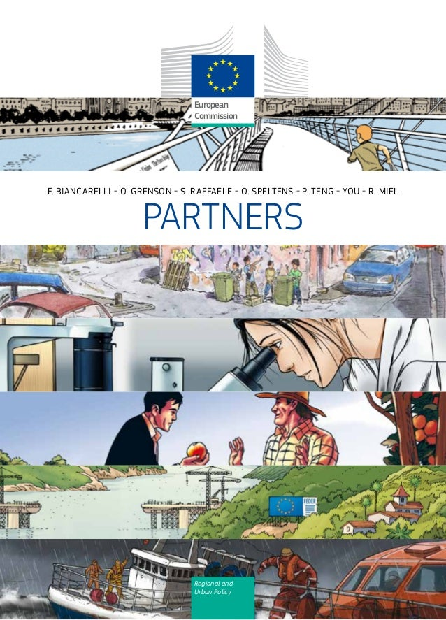 Regional and Urban Policy European Commission F. BIANCARELLI - O. GRENSON - S. RAFFAELE - O. SPELTENS - P. TENG - YOU - R....