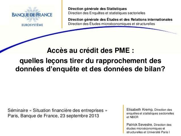 Direction générale des Statistiques Direction des Enquêtes et statistiques sectorielles Direction générale des Études et d...