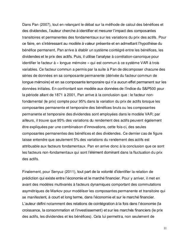 11 Dans Pan (2007), tout en relançant le débat sur la méthode de calcul des bénéfices et des dividendes, l'auteur cherche ...