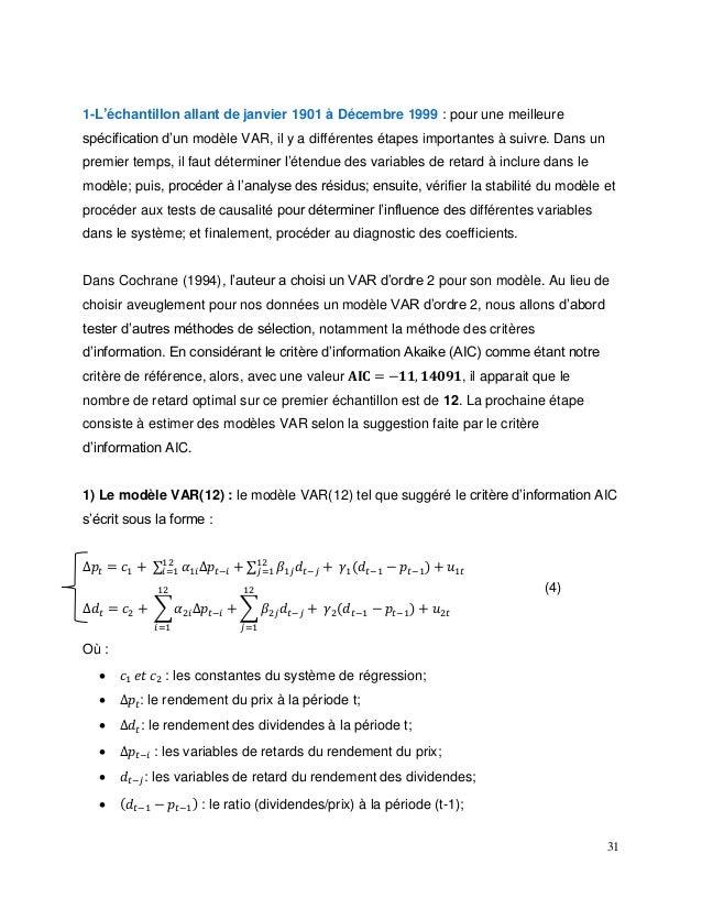 31 1-L'échantillon allant de janvier 1901 à Décembre 1999 : pour une meilleure spécification d'un modèle VAR, il y a diffé...