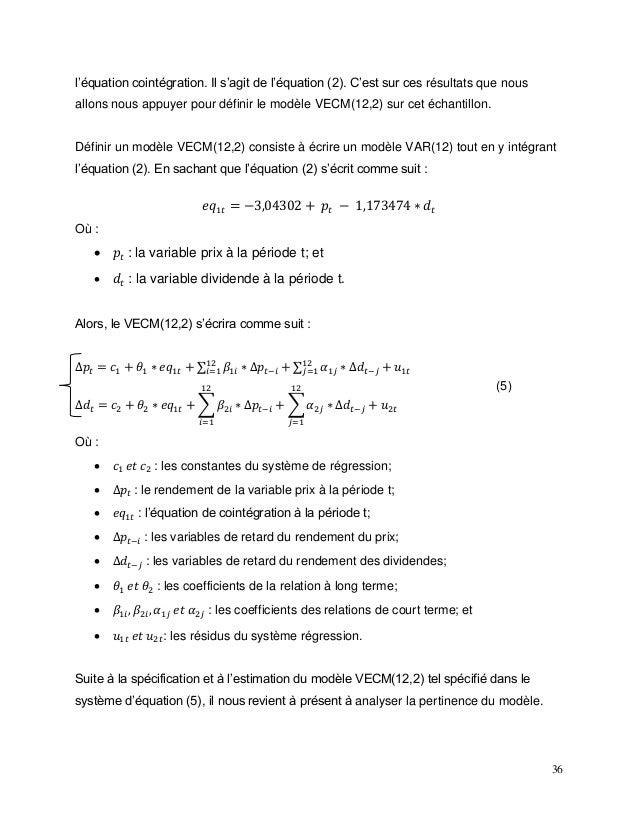 36 l'équation cointégration. Il s'agit de l'équation (2). C'est sur ces résultats que nous allons nous appuyer pour défini...
