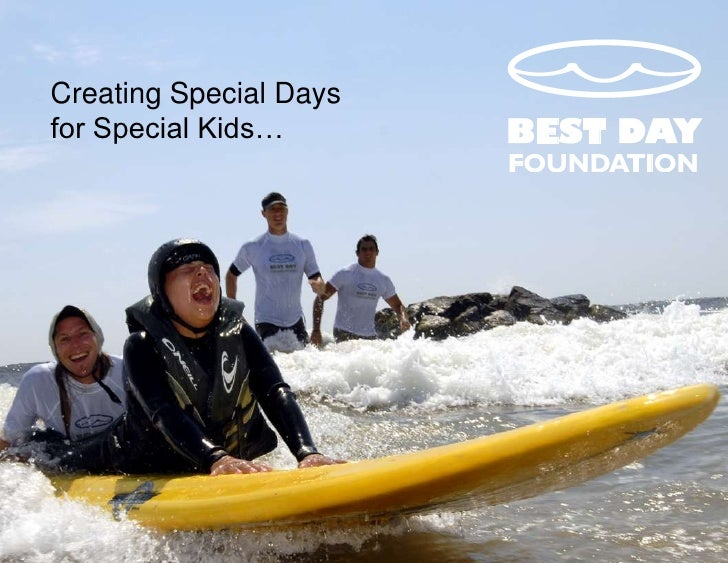 Creating Special Days for Special Kids…<br />